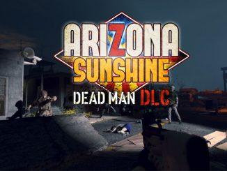 Der Dead Man DLC für Arizona Sunshine kostet nur 2,49 Euro.