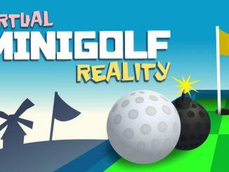 virtual Minigolf reality ist für Oculus Go, GearVR und Daydream erschienen