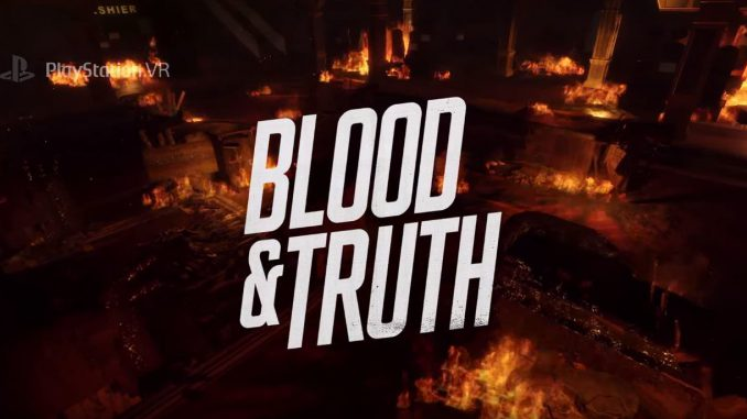 Blood&Truth - VR Musthave für PSVR