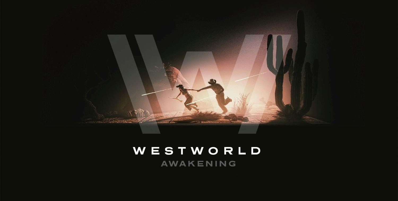 Westworld Awakening – VR-Erfahrung zur HBO-Serie von Survios