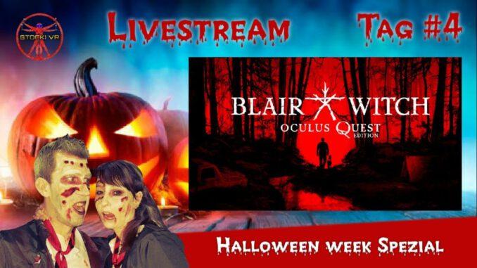 Blair-Witch-VR-Oculus-Quest-Halloween-Week-Tag-4-Deutsch-LIVE