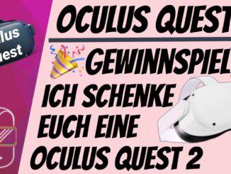 Ich-SCHENKE-euch-eine-OCULUS-QUEST-2-deutsch-Bis-zum-07.11.2020-eine-Oculus-Quest-2-Gewinnen