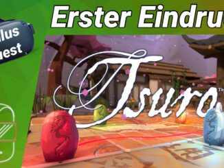 Oculus-Quest-deutsch-Tsuro-VR-Spiel-des-Pfades-Erster-Eindruck-Oculus-Quest-2-deutsch-Spiele