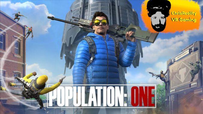 POPULATION-ONE-feat.DieZockStube-u.-Zitronenarzt-VirtualReality-Gameplay