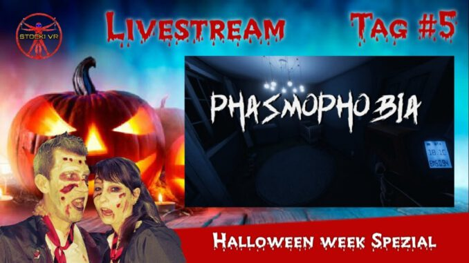 Phasmophobia-VR-Halloween-Week-Tag-5-Deutsch-LIVE