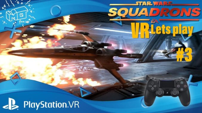 Star-Wars-Squadrons-Playstation-VR-._.-Story-3-VR-lets-play-deutsch