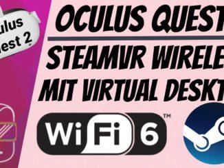 SteamVR-WIRELESS-auf-der-Oculus-Quest-2-mit-WIFI-6-zocken-deutsch-Tutorial-Oculus-Link-Wireless