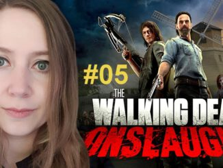 THE-WALKING-DEAD-Onslaught-05-Ein-letztes-Mal...-ENDE