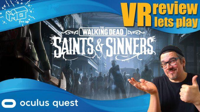 The-Walking-Dead-Saints-amp-Sinners-Oculus-Quest-1-amp-2-._.-review-VR-lest-play-deutsch