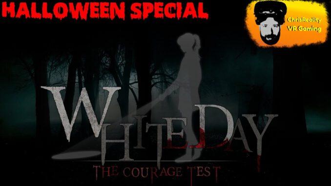 White-Day-VR-The-Courage-Test-Halloween-Special-deutschgerman-VirtualReality