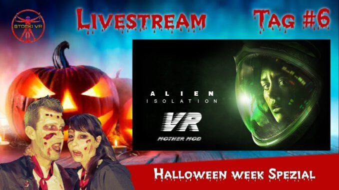 Alien-Isolation-VR-Halloween-Week-Tag-6-Deutsch-LIVE