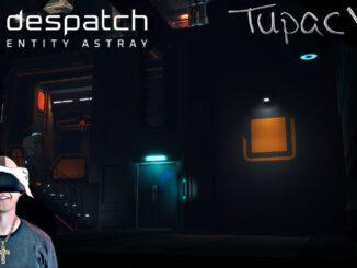 despatch-Entity-Astray-Ich-brauche-eure-Hilfe-Deutsch-German-VR-Livestream