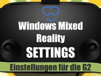Windows-Mixed-Reality-Einstellungen-Settings-HP-Reverb-G2-WMR