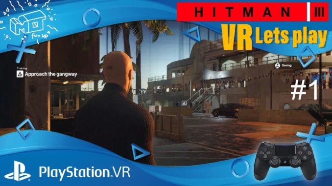 HITMAN-3-Playstation-VR-._.-1-Trainingsmission-VR-lets-play-deutsch