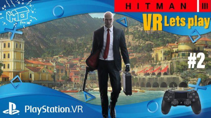 Hitman-3-Playstation-VR-._.2-VR-lets-play-deutsch-live