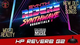New-DLC-8-New-Songs-Synth-Riders-Synthwave-Essentials-2-Mixed-Reality-HP-Reverb-G2-LIV