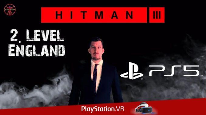 Es-geht-nach-England-HITMAN-3-PS5-VR-PSVR-Level-2-Deutsch-LIVE